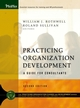 Practicing Organization Development: A Guide for Consultants, 2nd Edition (0787978507) cover image