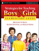 Strategies for Teaching Boys and Girls -- Elementary Level: A Workbook for Educators (0787997307) cover image