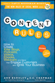 Content Rules: How to Create Killer Blogs, Podcasts, Videos, Ebooks, Webinars (and More) That Engage Customers and Ignite Your Business, Revised and Updated Edition (1118232607) cover image