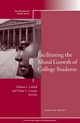 Facilitating the Moral Growth of College Students: New Directions for Student Services, Number 139 (1118470907) cover image