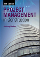 Project Management in Construction, 6th Edition (1118500407) cover image