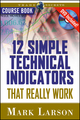 12 Simple Technical Indicators: That Really Work (1592802907) cover image