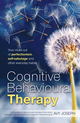 Cognitive Behavioural Therapy: Your route out of perfectionism, self-sabotage and other everyday habits (1841128007) cover image