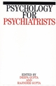Psychology for Psychiatrists (1861561407) cover image