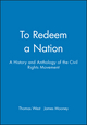 To Redeem a Nation: A History and Anthology of the Civil Rights Movement (1881089207) cover image