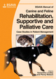 BSAVA Manual of Canine and Feline Rehabilitation, Supportive and Palliative Care: Case Studies in Patient Management (1905319207) cover image
