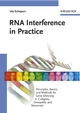 RNA Interference in Practice: Principles, Basics, and Methods for Gene Silencing in C. elegans, Drosophila, and Mammals (3527310207) cover image