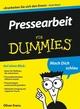 Pressearbeit für Dummies (3527642307) cover image