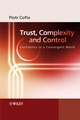 Trust, Complexity and Control: Confidence in a Convergent World (0470061308) cover image