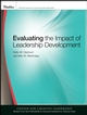 Evaluating the Impact of Leadership Development (0470184108) cover image