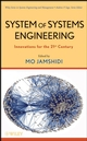 System of Systems Engineering: Innovations for the 21st Century (0470195908) cover image
