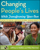 Changing People's Lives While Transforming Your Own: Paths to Social Justice and Global Human Rights (0470227508) cover image