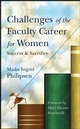 Challenges of the Faculty Career for Women : Success and Sacrifice  (0470257008) cover image