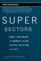 Super Sectors: How to Outsmart the Market Using Sector Rotation and ETFs (0470592508) cover image