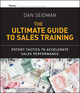 The Ultimate Guide to Sales Training: Potent Tactics to Accelerate Sales Performance (0470900008) cover image
