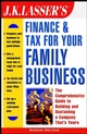 J.K. Lasser's Finance & Tax for Your Family Business (0471008508) cover image