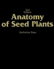 Anatomy of Seed Plants, 2nd Edition (0471245208) cover image