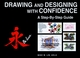 Drawing and Designing with Confidence: A Step-by-Step Guide (0471283908) cover image