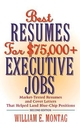 Best Resumes for $75,000 + Executive Jobs, 2nd Edition (0471297208) cover image