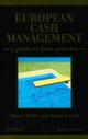 European Cash Management: A Guide to Best Practice (0471865508) cover image