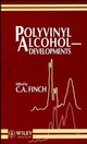 Polyvinyl Alcohol--Developments, 2nd Edition (0471998508) cover image