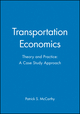 Transportation Economics: Theory and Practice: A Case Study Approach (0631221808) cover image