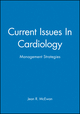 Current Issues In Cardiology: Management Strategies (0727910108) cover image