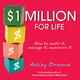 $1 Million for Life: How to Make It, Manage It, Maximise It (0731407008) cover image
