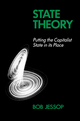 State Theory: Putting the Capitalist State in Its Place (0745602908) cover image