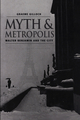 Myth and Metropolis: Walter Benjamin and the City (0745620108) cover image