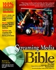 Streaming Media Bible (0764536508) cover image