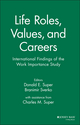 Life Roles, Values, and Careers: International Findings of the Work Importance Study (0787901008) cover image
