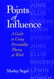 Points of Influence: A Guide to Using Personality Theory at Work (0787902608) cover image