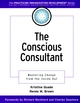 The Conscious Consultant: Mastering Change from the Inside Out (0787958808) cover image