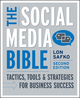 The Social Media Bible: Tactics, Tools, and Strategies for Business Success, 2nd Edition (1118010108) cover image