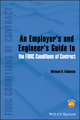 An Employer's and Engineer's Guide to the FIDIC Conditions of Contract (1118385608) cover image