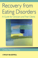 Recovery from Eating Disorders: A Guide for Clinicians and Their Clients (1118469208) cover image
