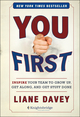 You First: Inspire Your Team to Grow Up, Get Along, and Get Stuff Done (1118636708) cover image