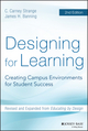 Designing for Learning: Creating Campus Environments for Student Success, 2nd Edition (1118823508) cover image
