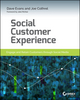 Social Customer Experience: Engage and Retain Customers through Social Media (1118826108) cover image