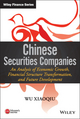 Chinese Securities Companies: An Analysis of Economic Growth, Financial Structure Transformation, and Future Development (1118991508) cover image