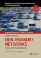 QOS-Enabled Networks: Tools and Foundations, 2nd Edition (1119109108) cover image