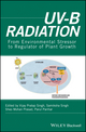 UV-B Radiation: From Environmental Stressor to Regulator of Plant Growth (1119143608) cover image