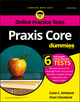 Praxis Core For Dummies with Online Practice Tests, 2nd Edition (1119382408) cover image