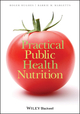 Practical Public Health Nutrition (1405183608) cover image