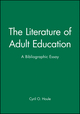 The Literature of Adult Education: A Bibliographic Essay (1555424708) cover image