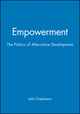 Empowerment: The Politics of Alternative Development (1557863008) cover image