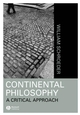 Continental Philosophy: A Critical Approach (1557868808) cover image