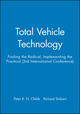 Total Vehicle Technology: Finding the Radical, Implementing the Practical (3rd International Conference) (1860584608) cover image