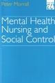 Mental Health Nursing and Social Control (1861560508) cover image